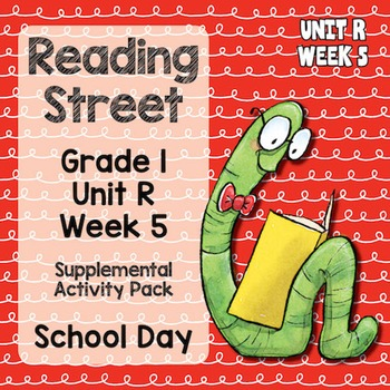 Reading Street - Grade 1 Unit R Week 5 Activity Pack