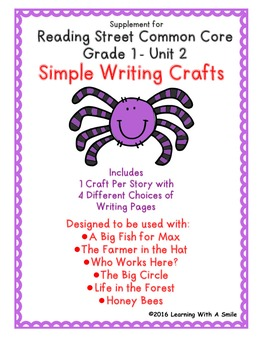 Reading Street GRADE 1 WRITING CRAFTS for Unit 2