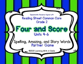 Reading Street Grade 2 Supplement - FOUR AND SCORE GAME Units 4, 5, 6