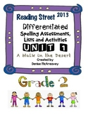 Reading Street Grade 2 UNIT 1 A Walk in the Desert Differentiated Spelling