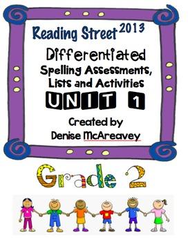 Reading Street Grade 2 UNIT 1 Differentiated Spelling BUNDLE
