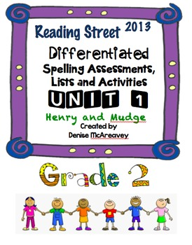 Reading Street Grade 2 UNIT 1 Henry and Mudge Differentiat