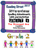 Reading Street Grade 2 UNIT 1 The Strongest One Differentiated Spelling