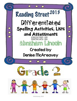 Reading Street Grade 2 Unit 2 Abraham Lincoln Differentiated Spelling