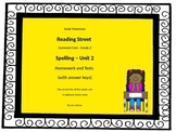 Reading Street Grade 2 Unit 2 Spelling homework and Tests
