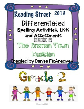 Reading Street Grade 2 Unit 2 The Bremen Town Musicians Differentiated Spelling