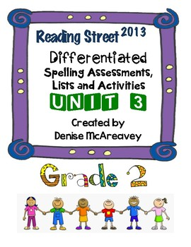 Reading Street Grade 2 Unit 3 Differentiated Spelling Bundle