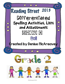 Reading Street Grade 2 Unit 4 Soil Differentiated Spelling