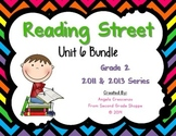 Reading Street, Grade 2, Unit 6 BUNDLE 2011 & 2013