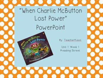 Reading Street Grade 3 - Charlie McButton PowerPoint