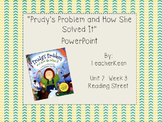 """Reading Street Grade 3 - """"Prudy's Problem and How She Solved It"""" Powerpoint"""