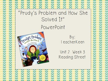 """Reading Street Grade 3 - """"Prudy's Problem and How She Solv"""