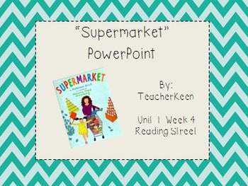 Reading Street Grade 3 - Supermarket Powerpoint