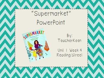Reading Street Grade 3 - Supermarket Powerpoint