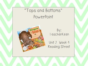 "Reading Street Grade 3 - ""Tops and Bottoms"" Powerpoint"