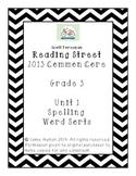 Reading Street Grade 3 Unit 1 Spelling Word Sorts