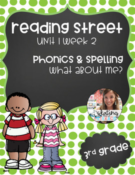 Reading Street, Grade 3, Unit 1 Week 2, What About Me?