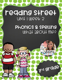 What About Me? Phonics Pack; Reading Street, Grade 3, Unit 1 Week 2