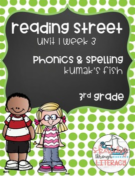 Reading Street, Grade 3, Unit 1 Week 3, Kumak's Fish Phonics Pack