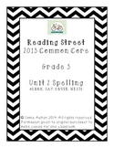 Reading Street Grade 3 Unit 2 Spelling: Look, Say, Cover, Write