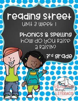 Reading Street, Grade 3, Unit 3 Week 1, How Do You Raise a Raisin Phonics Pack