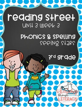 Reading Street, Grade 3, Unit 3 Week 3, Seeing Stars Phonics Pack