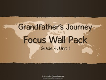 Reading Street Grade 4 Unit 1 Grandfather's Journey Focus Wall Pack