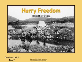Reading Street Grade 4, Unit 1, Hurry Freedom Common Core
