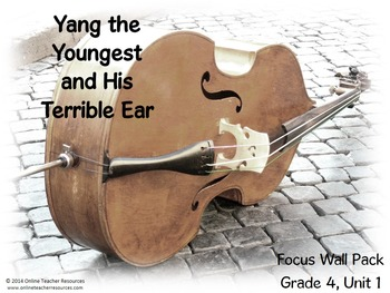 Reading Street Grade 4 Unit 1 Yang the Youngest Focus Wall Pack