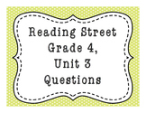 Reading Street Grade 4, Unit 3 Common Core Questions