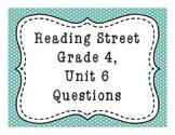 Reading Street Grade 4, Unit 6 Common Core