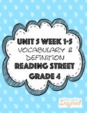 Unit 5 Week 1-5 Reading Street Grade 4 Vocabulary