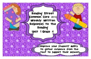 Reading Street Common Core 2013-Written Response Organizers & Tests-Gr. 4-Unit 1