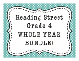 Reading Street Grade 4, YEAR-LONG BUNDLE, Common Core alig