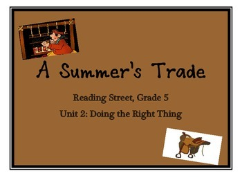 Reading Street Grade 5: A Summer's Trade-Unit 2: Doing the Right Thing