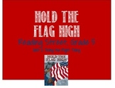 Reading Street, Grade 5: Hold the Flag High activities-Unit 2