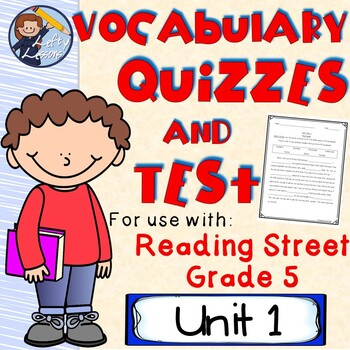 Reading Street (Grade 5) Unit 1 Vocabulary Quizzes and Test