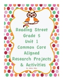 Reading Street Grade 5 Unit 1 research projects and activities