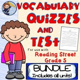 Reading Street (Grade 5) Vocabulary Quizzes and Test BUNDLE!