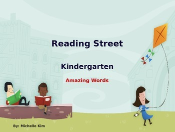 Reading Street Amazing Words - Grade K (240 Amazing Words