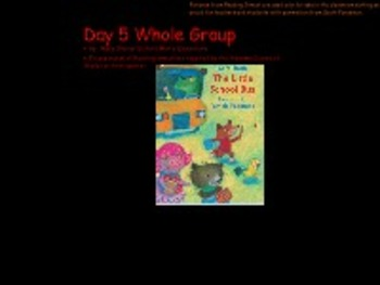 Reading Street Grade K The Little School Bus Day 5 Whole Group