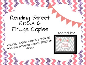 Reading Street Grade Six Fridge Copies