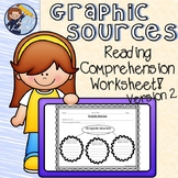 Graphic Sources Reading Comprehension Worksheet 2 - Distance Learning!