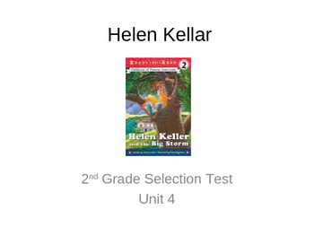 "Reading Street ""Hellen Kellar "" Selection Test (Turning Point)"