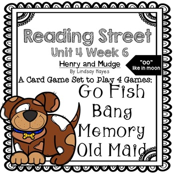 Reading Street: Henry and Mudge (-oo like in moon) 4-in-1 Spelling and HFW Games