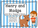 Reading Street Henry and Mudge Unit 4 Week 6 Differentiate