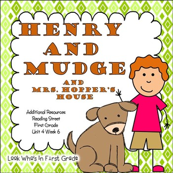 "Reading Street ""Henry and Mudge and Mrs. Hopper's House"" Additional Resources"