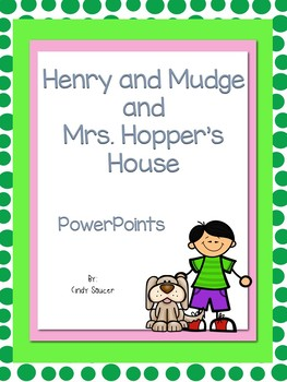 Reading Street, Henry and Mudge at Mrs. Hopper's House, Interactive   PowerPoint