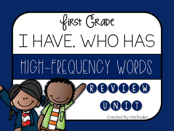 Grade 1 Reading Street High-Frequency I HAVE, WHO HAS Review Unit