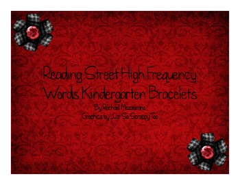 Reading Street High Frequency Word Bracelets for Kinder